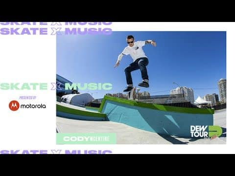 The Sounds of Skateboarders: Cody McEntire - Dew Tour