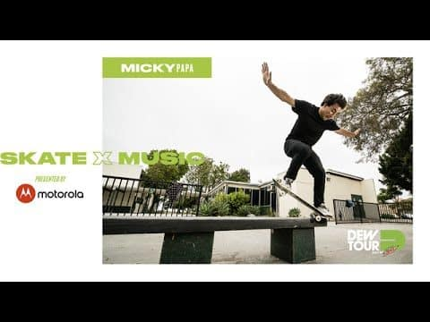 The Sounds of Skateboarders: Micky Papa - Dew Tour