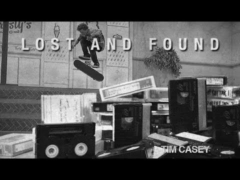The Tim Casey Tapes - Lost And Found - The Berrics