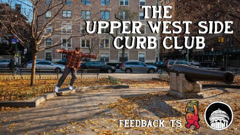 The Upper West Side Curb Club Video | ThrasherMagazine
