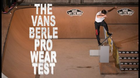 The Vans Berle Pro Wear Test | The Berrics