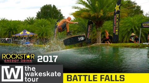 The Wakeskate Tour | 2017 Stop 2 | Battle Falls - Rockstar