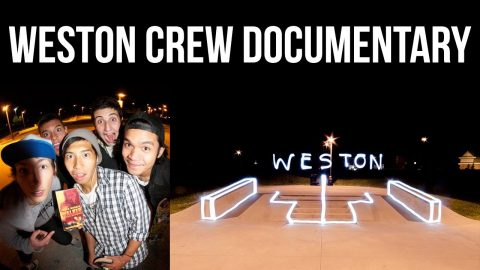 The Weston Crew Documentary. - Daniel Policelli