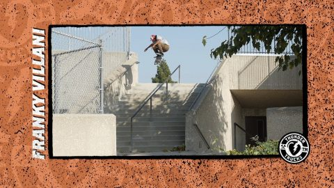 Thunder Trucks presents : Franky Villani - Thunder Trucks