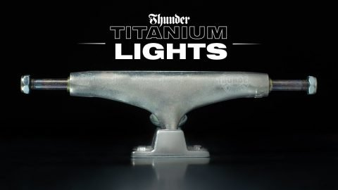 THUNDER TRUCKS: TITANIUM LIGHTS | Thunder Trucks
