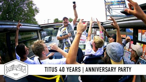 Titus 40 Years | Skateboarding, Summer Feast & Anniversary Party | Muenster, Germany | Titus