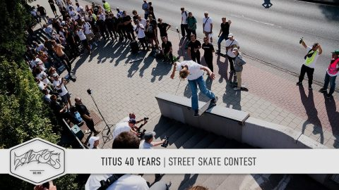Titus 40 Years: Street Skate Contest (Chad Muska, Jost Arens, Patrick Rogalski, Patricc Wolf) | Titus