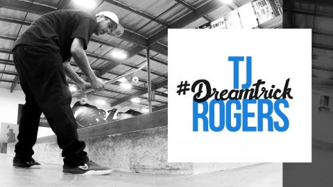 TJ Rogers' #DreamTrick - The Berrics