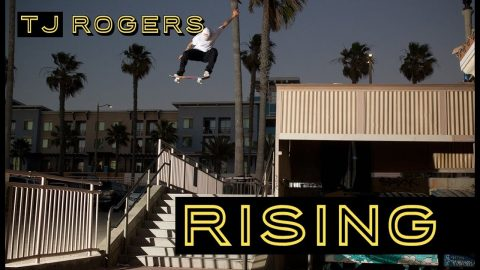 TJ Rogers 'RISING' Video Part | The Berrics