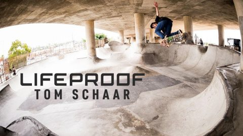 "Tom Schaar's ""Lifeproof"" Part - ThrasherMagazine"