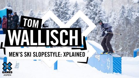 TOM WALLISCH: X Games Xplained - Ski Slopestyle | X Games | X Games