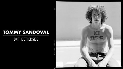 TOMMY SANDOVAL | ON THE OTHER SIDE | MINI DOCUMENTARY | TransWorld SKATEboarding