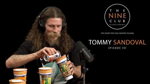 Tommy Sandoval | The Nine Club With Chris Roberts - Episode 131 | The Nine Club