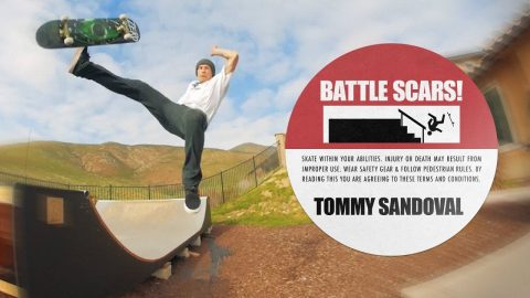 Tommy Sandoval's Battle Scars | The Berrics