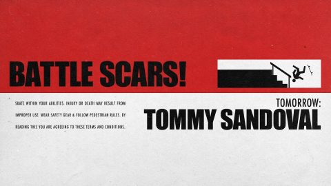 Tommy Sandoval's Battle Scars | Tomorrow... | The Berrics
