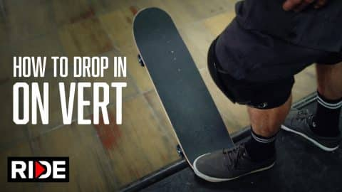 Tony Hawk Teaches How to Drop-In on Vert - RIDE Channel