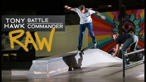 Tony Hawk's Battle Commander RAW AND UNCUT | The Berrics
