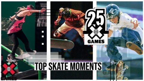 TOP SKATEBOARDING MOMENTS: 25 Years of X | World of X Games | X Games