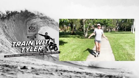 Train with Tyler Round 2: 2x World Champ Tyler Wright Shares her Training Secrets | Rip Curl