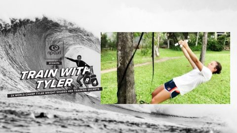 Train with Tyler Round 4: 2x World Champ Tyler Wright Shares her Training Secrets | Rip Curl