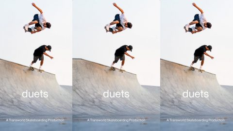 Transworld Skateboarding Presents: duets (Video No. 30) | TransWorld SKATEboarding