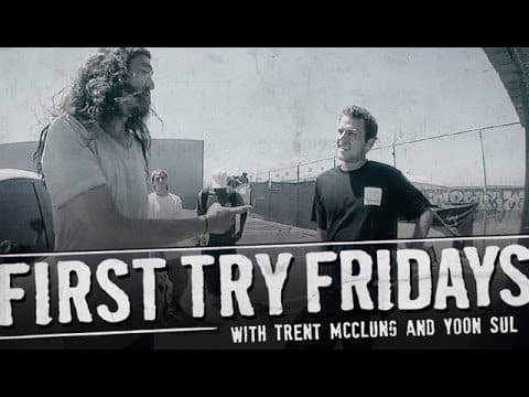Trent McClung - First Try Friday - The Berrics