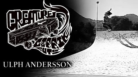 Ulph Andersson | Never Too Late | Coffin Cut | Creature Skateboards