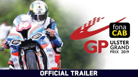 Ulster Grand Prix 2019 - Official Trailer | Echoboom Sports