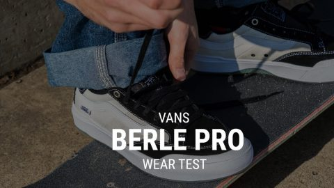 Vans Berle Pro Skate Shoes Wear Test Review - Tactics | Tactics Boardshop