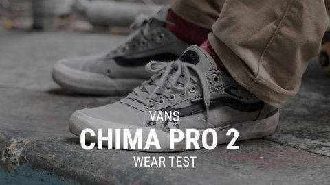 Vans Chima Pro 2 Skate Shoes Wear Test Review - Tactics.com - Tactics Boardshop