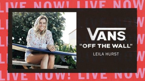VANS OFF THE WALL LIVE WITH LEILA HURST | Vans