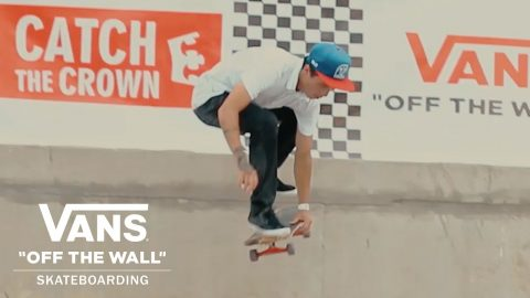 Vans Presents: Catch The Crown Peru 2017 | Skate | VANS - Vans