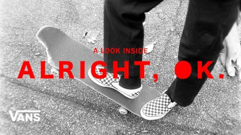 Vans Skateboarding Presents: A Look Inside Alright, Ok | Skate | VANS | Vans