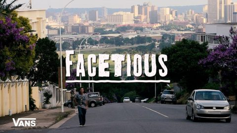 Vans South Africa Presents: FACETIOUS | Skate | VANS | Vans