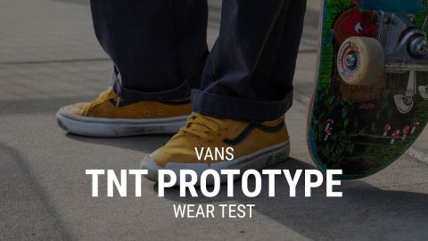 Vans TNT Advanced Prototype Skate Shoe Wear Test Review- Tactics | Tactics Boardshop