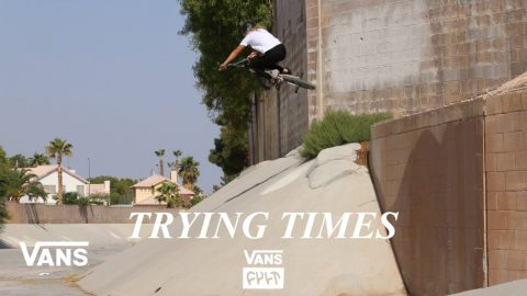 Vans x Cult BMX Presents: Trying Times 11.18.20 | BMX | VANS | Vans