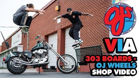 'VIA' 303 Boards x OJ Wheels Shop Video | OJ WHEELS | OJ Wheels