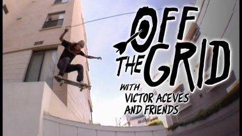 Victor Aceves And Friends Skate The Side Of Venice You Never See | Off The Grid | The Berrics