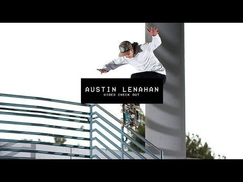 Video Check Out: Austin Lenahan - TransWorld SKATEboarding