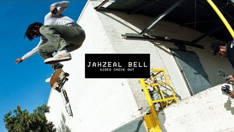 Video Check Out: Jahzeal Bell | TransWorld SKATEboarding