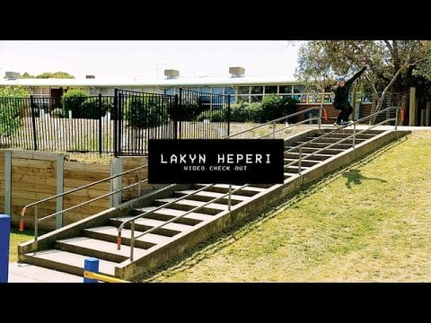 Video Check Out: Lakyn Heperi | TransWorld SKATEboarding - TransWorld SKATEboarding