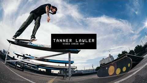 Video Check Out: Tanner Lawler | TransWorld SKATEboarding