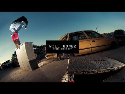Video Check Out: Will Gomez | TransWorld SKATEboarding - TransWorld SKATEboarding