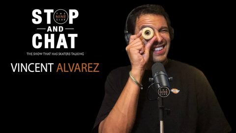 Vincent Alvarez - Stop And Chat | The Nine Club With Chris Roberts | The Nine Club