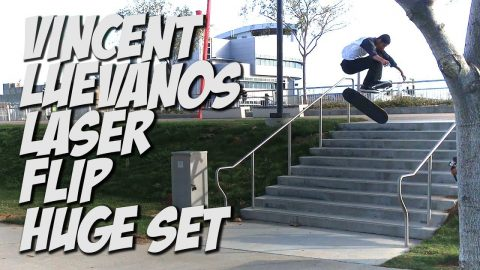 VINCENT LUEVANOS LASER FLIP HUGE SET & MUCH MORE !!! - NKA VIDS - - Nka Vids Skateboarding