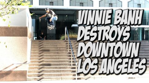 VINNIE BANH AND FRIENDS DESTROY LOS ANGELES SKATEBOARDING !!! - NKA VIDS - - Nka Vids Skateboarding