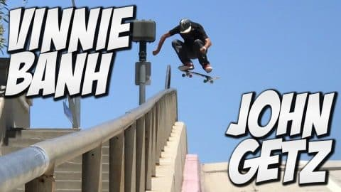 VINNIE BANH AND JOHN GETZ AMAZING SKATE DAY !!! - A DAY WITH NKA - Nka Vids Skateboarding