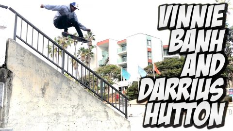 VINNIE BANH & DARRIUS HUTTON DESTROY EVERYTHING !!! - NKA VIDS - - Nka Vids Skateboarding