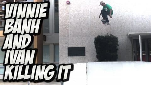 VINNIE BANH & IVAN MONTEIRO KILLING IT !!! - A DAY WITH NKA - - Nka Vids Skateboarding