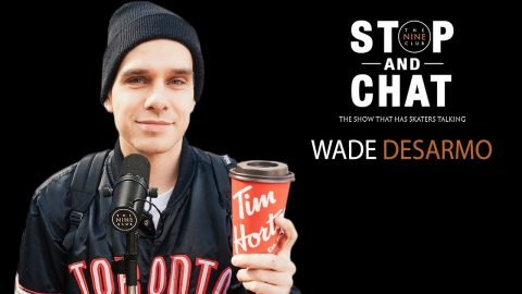 Wade DesArmo - Stop And Chat | The Nine Club With Chris Roberts | The Nine Club